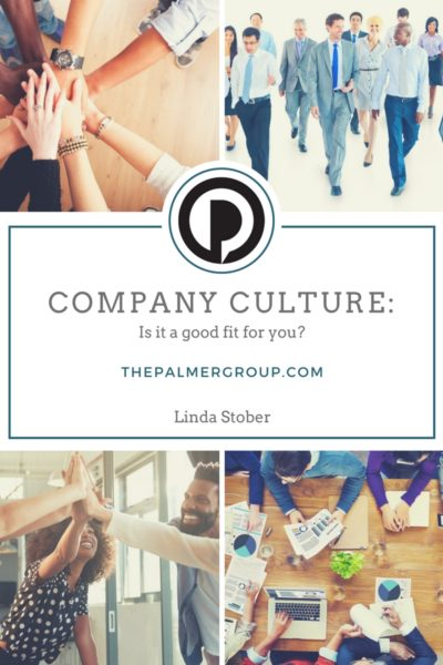 Company Culture Is It a good fit for you?
