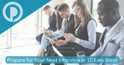 Prepare for Your Next Interview in 10 Easy Steps