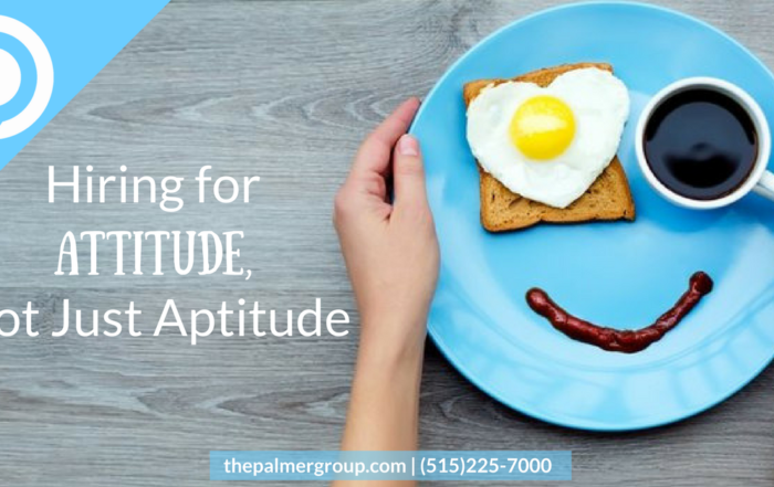 Hiring for Attitude, Not Just Aptitude (1)