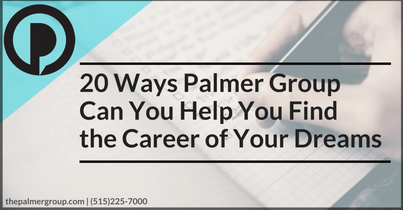 20 Ways Palmer Group Can You Help You Find the Career of Your Dreams