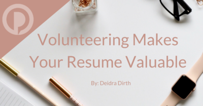 Volunteering Makes Your Resume Valuable