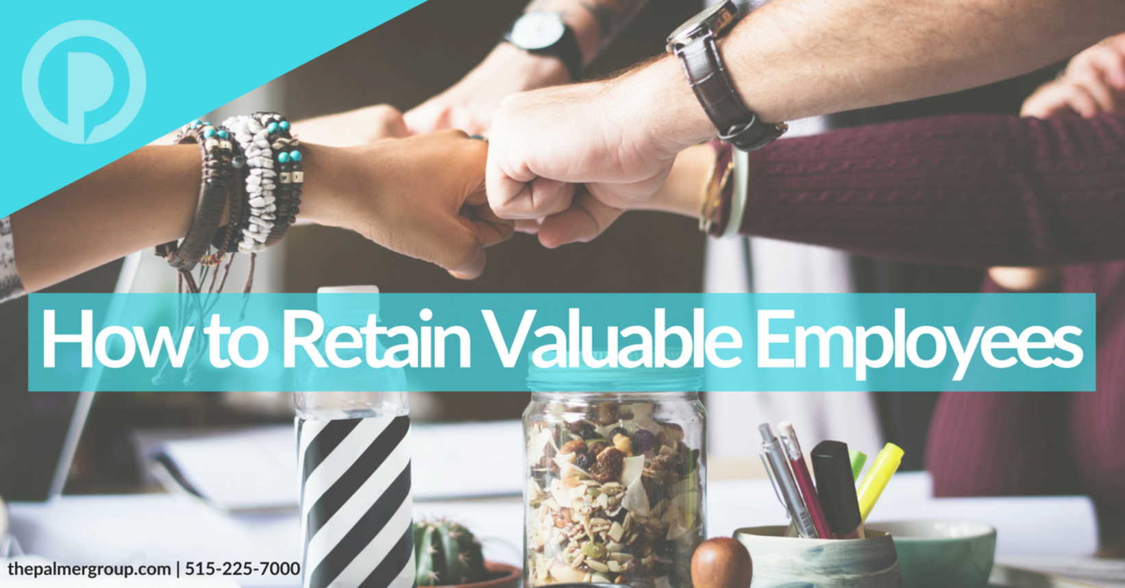 How to Retain Valuable Employees
