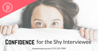 Confidence for the Shy Interviewee